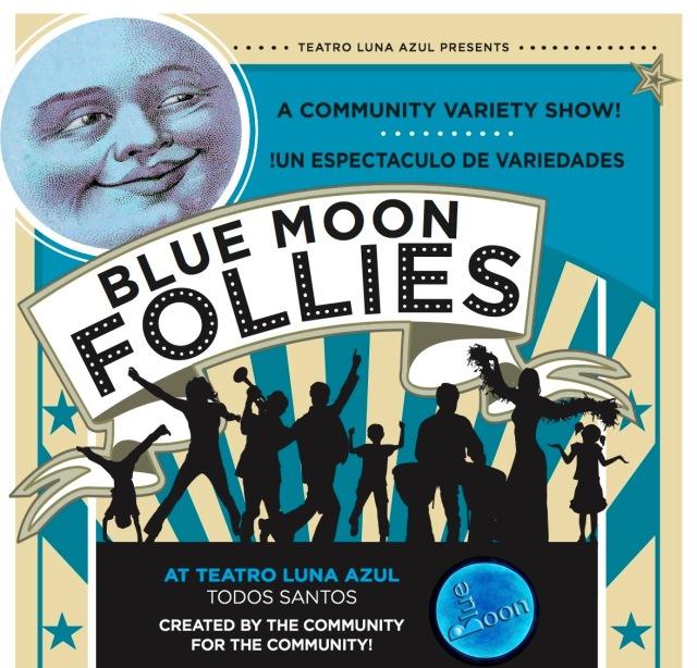 Blue Moon follies flyer